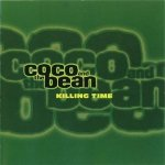 Coco And The Bean - Killing Time (12)