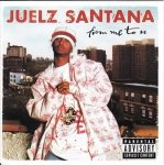 Juelz Santana - From Me To U (CD)