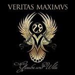 Veritas Maximus - Glaube Und Wille (CD)