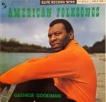 George Goodman - American Folksongs (LP)