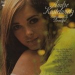 Andre Kostelanetz - Everything Is Beautiful (LP)