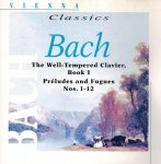Vienna Classics Bach - The Well-Tempered Clavier Book I, Preludes And Fugues Nos. 1-12 (CD)