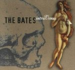 The Bates - intraVenus (CD)