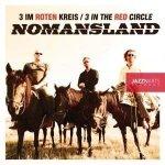 3 Im Roten Kreis - Nomansland (CD)