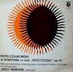Wielka Orkiestra Symfoniczna Radia i Telewizji W Katowicach, Piotr Czajkowski - VI Symfonia H-Moll Patetyczna Op. 74 (LP)