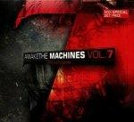 Awake The Machines Vol. 7 (3CD)