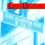 Cleve Douglass - Duke Ellington Boulevard (CD)