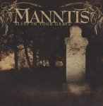 Manntis - Sleep In Your Grave (CD)