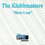 The Klubbmasters - Here I Am (12'')