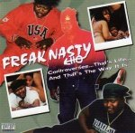 Freak Nasty - Controversee... That's Life... And That's The Way It Is (CD)