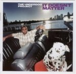 The Underdog Project - It Doesn't Matter (CD)