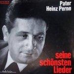 Pater Heinz Perne - Seine Schönsten Lieder (LP)