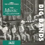 The Sunday Times Music Collection - Big Bands (CD)