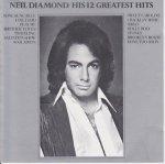 Neil Diamond - His 12 Greatest Hits (CD)