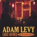 Adam Levy - Loose Rhymes Live On Ludlow Street (CD)