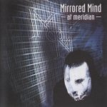 Mirrored Mind - At Meridian (CD)