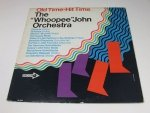 Old Time-Hit Time - The Whoopee John Orchestra (LP)