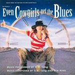 k.d. lang - Music From The Motion Picture Soundtrack Even Cowgirls Get The Blues (CD)