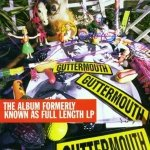 Guttermouth - The Album Formerly Known As Full Length LP (CD)