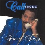 Tyrone Davis - Call Tyrone (CD)