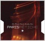 Paris Fétiche (The French Classic Rendez-Vous) (CD)