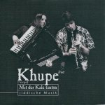 Khupe - Mit Der Kale Tantsn (CD)