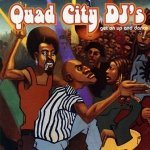 Quad City DJ's - Get On Up And Dance (CD)