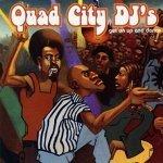 Quad City DJ's - Get On Up And Dance (CD)