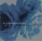 In A Different Place. Atmosphere Inspired Songs From The NW (CD)