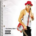 Kid Rock - The History Of Rock (CD)