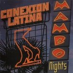 Conexion Latina - Mambo Nights (CD)