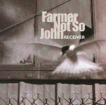 Farmer Not So John - Receiver (CD)