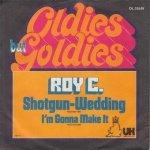 Roy C. - Shotgun Wedding / I'm Gonna Make It (7'')