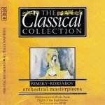 Rimsky-Korsakov - 25 - Orchestral Masterpieces (The Classical Collection) (CD)