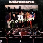 Mass Production - In A City Groove (LP)
