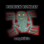 Patrick Rondat - Amphibia (CD)
