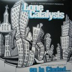Lone Catalysts - En La Ciudad / The Ultimate (12'')