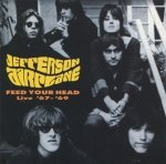 Jefferson Airplane - Feed Your Head (Live '67 - '69) (CD)