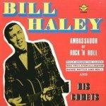 Bill Haley And His Comets - Ambassador Of Rock 'N Roll (LP)
