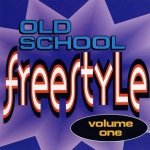 Old School Freestyle Volume One (CD)