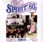 The Spirit Of The 60s: 1964 (CD)