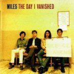 Miles - The Day I Vanished (CD)