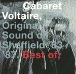 Cabaret Voltaire - The Original Sound Of Sheffield '83 / '87. Best Of; (CD)