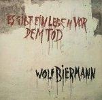 Wolf Biermann - Es Gibt Ein Leben Vor Dem Tod (LP)