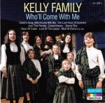 Kelly Family - Who'll Come With Me (CD)