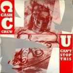 Cash Crew - U Can't Stop This (12)