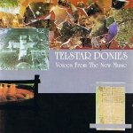 Telstar Ponies - Voices From The New Music (CD)