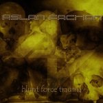 Aslan Faction - Blunt Force Trauma (CD)