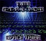Space Tribe - Time S-T-R-E-T-C-H (CD)