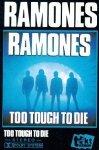 Ramones - Too Tought Too Die (MC)